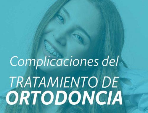 Complicaciones y Cuidados de la ortodoncia